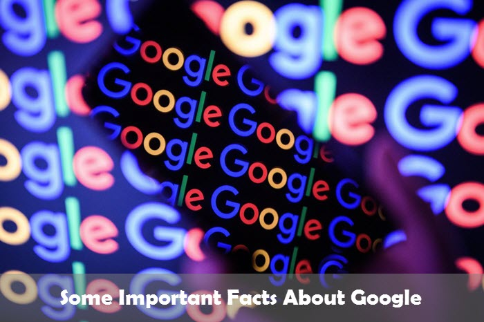 Some Interesting Facts About Google